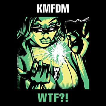 kmfdm wtf