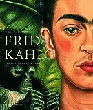 Frida Kahlo: Retrospective: Helga Prignitz-Poda, Ingried