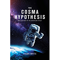 The Cosma Hypothesis: Implications of the Overview Effect