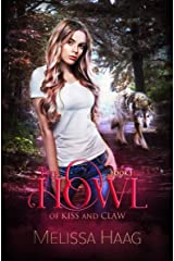 The Howl (By Kiss and Claw Book 1) Kindle Edition