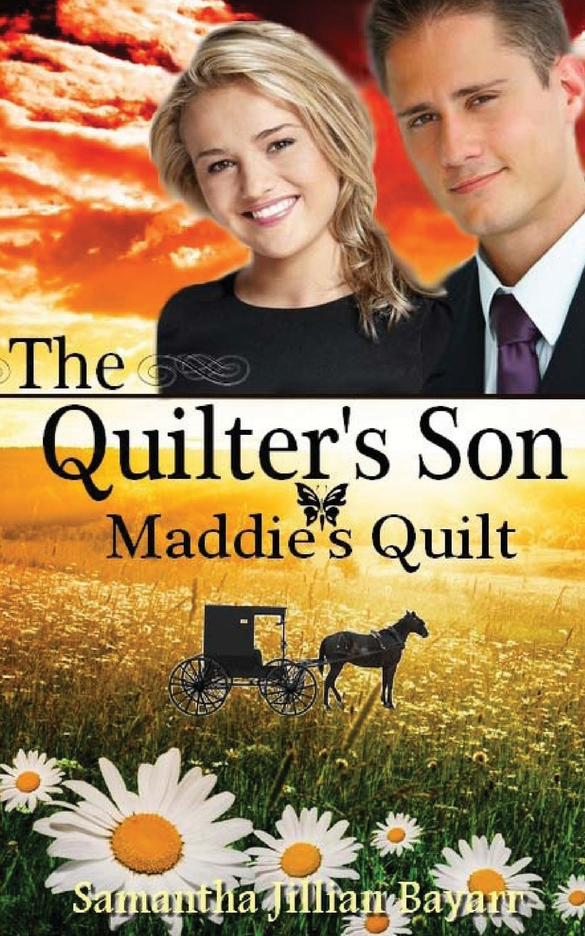 The Quilter's Son: Book Four: Maddie's Quilt