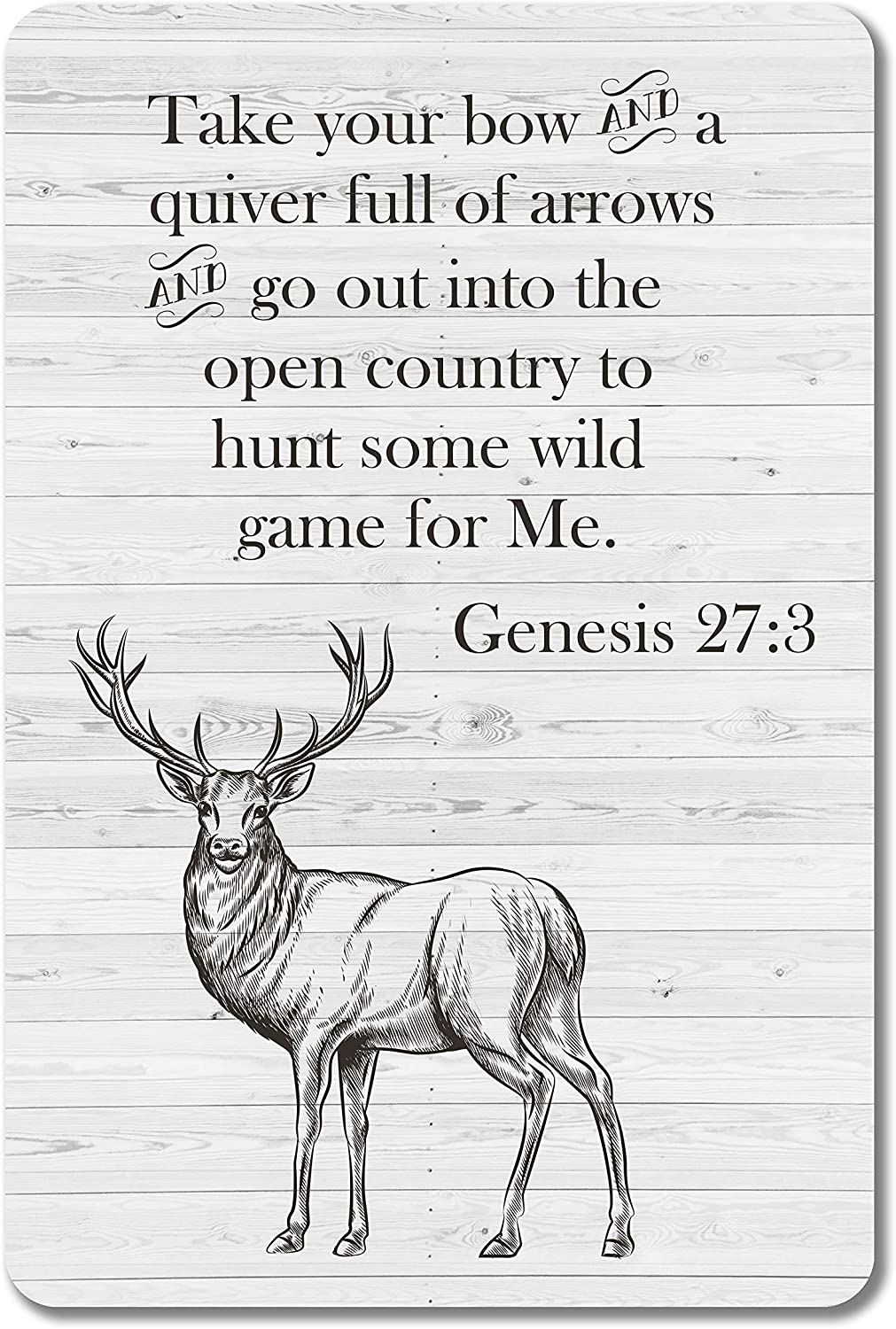 JP's Parcels Hunting Sign for Man Cave Decor-These Signs Have A Retro, Rustic, and Vintage Look and are Proudly Made in the USA JPTS148 Take your Bow and Quiver Genesis 27:3