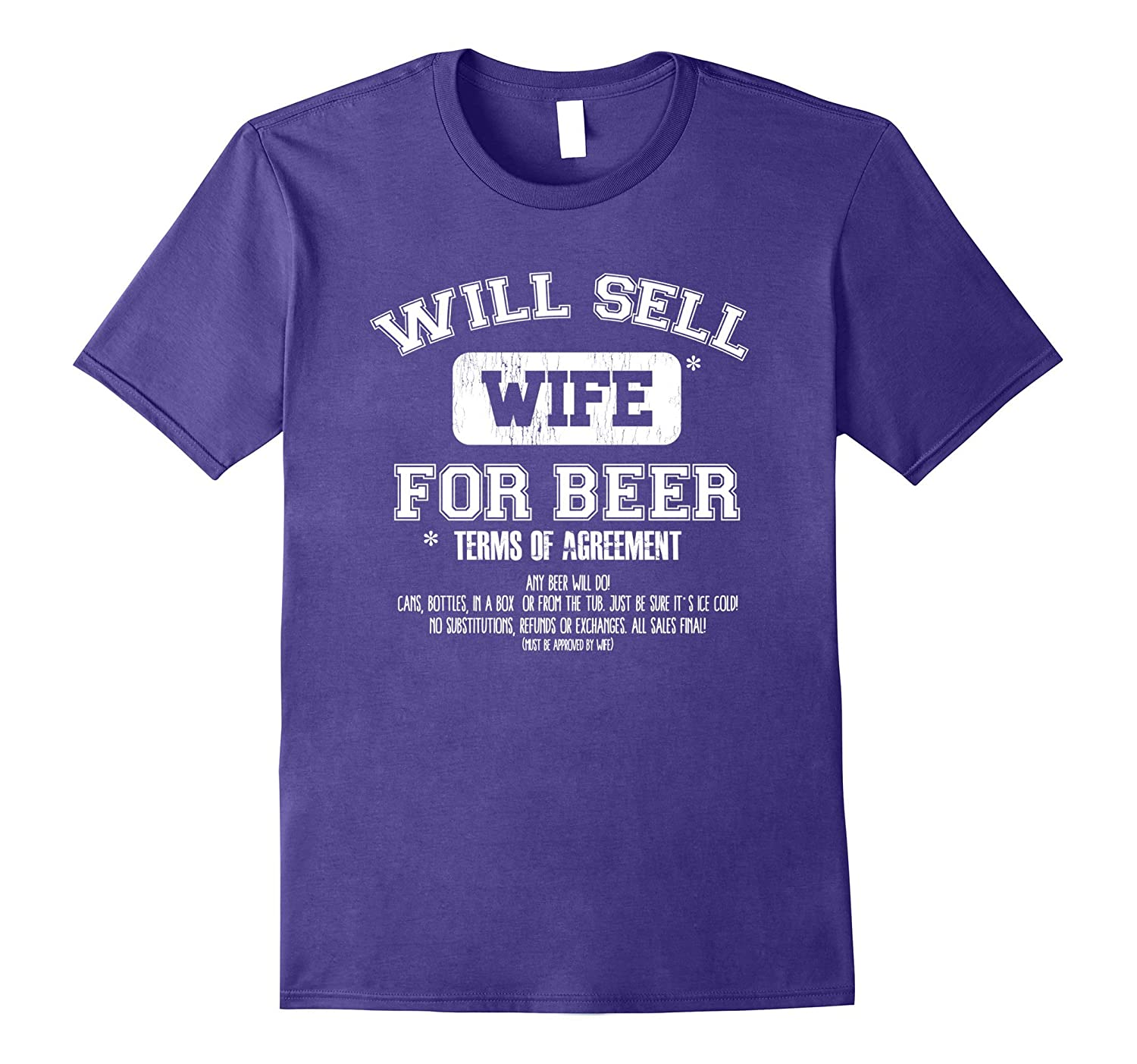 Will Sell Wife For Beer! Funny Beer and Vacation T-Shirt-Art