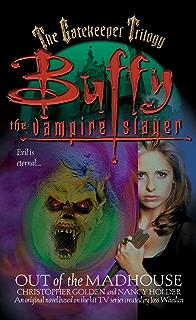 Amazon coyote moon buffy the vampire slayer book 3 ebook out of the madhouse buffy the vampire slayer book 1 fandeluxe Document