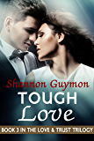 Tough Love: Book 3 in the Love and Trust Trilogy