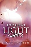 Eternal Light (Few Are Angels Book 3)