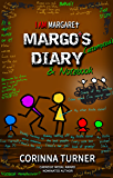 Margo's Diary & Notebook (I Am Margaret 5)