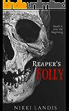 Reaper's Folly: A Dark Fantasy Horror Short Story