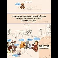 Learn Italian Language Through Dialogue: Bilingual for Speakers of English (Graded Italian Readers Book 5)
