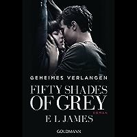 Geheimes Verlangen (Fifty Shades of Grey, Band 1)