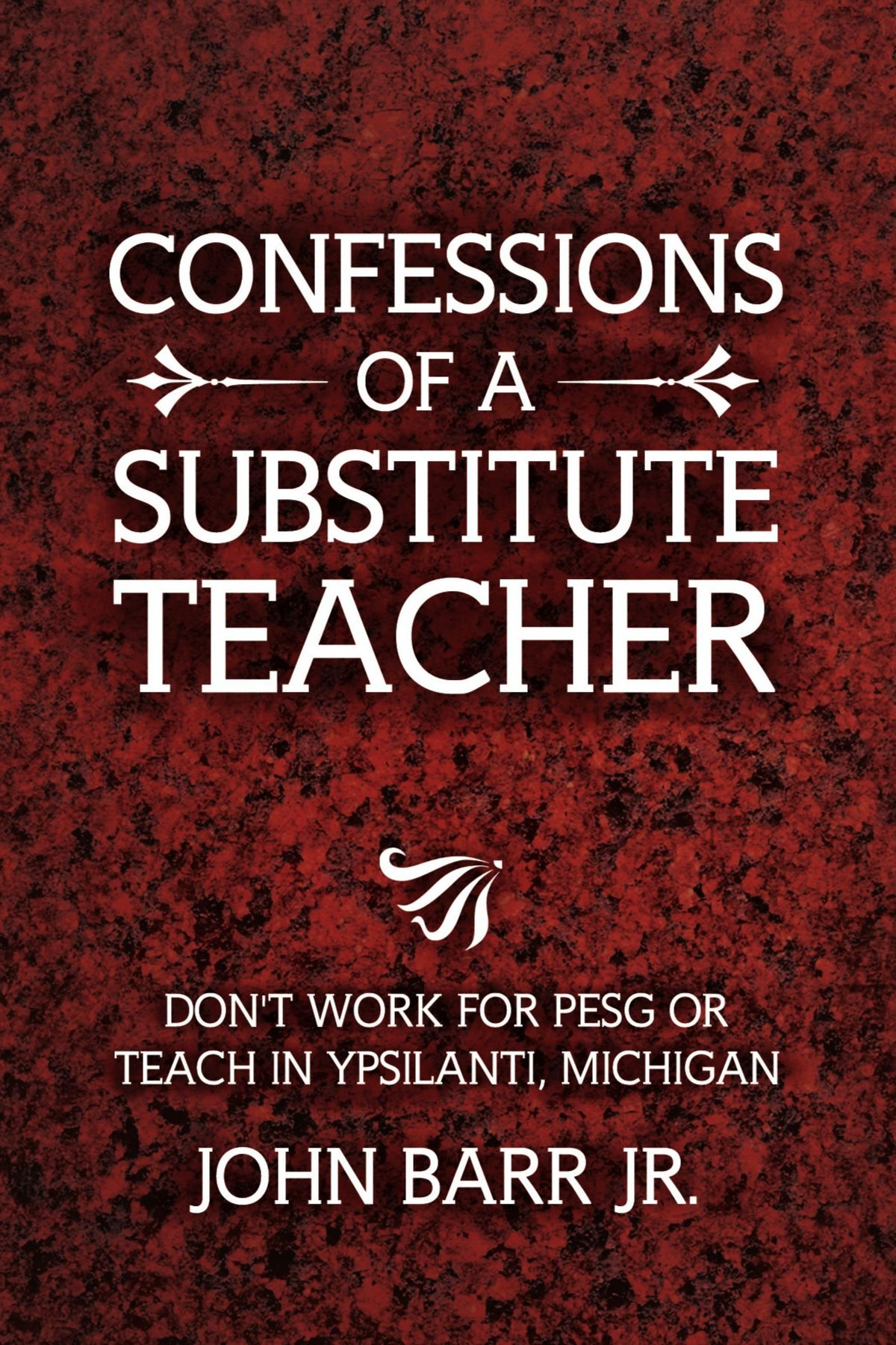 confessions of a substitute teacher don t work for pesg or teach