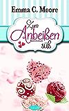 Zum Anbeißen süß: Tennessee Storys (Zuckergussgeschichten 1) (German Edition)