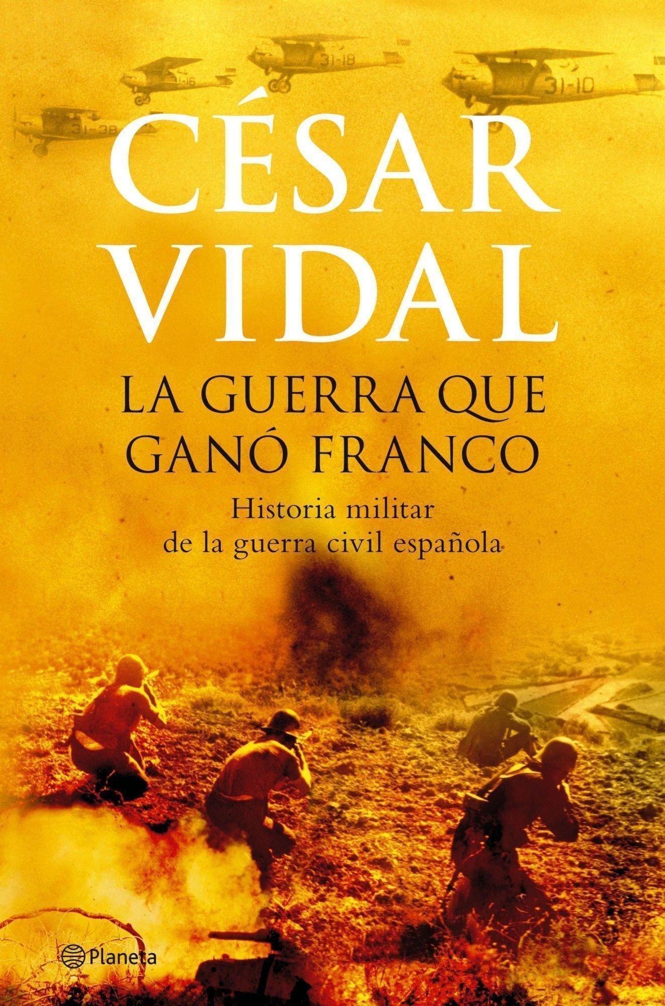 La guerra que ganó Franco ((Fuera de colección)): Amazon.es: Vidal ...