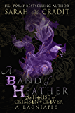 A Band of Heather: A Crimson & Clover Lagniappe (The House of Crimson & Clover)