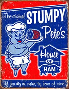 Desperate Enterprises Stumpy Pete's Ham Tin Sign, 12.5