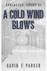 A Cold Wind Blows (Ephialtes Shorts Book 2) Kindle Edition