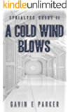 A Cold Wind Blows (Ephialtes Shorts Book 2)