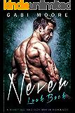 Never Look Back: A Riveting Bad Boy Mafia Romance (Bad Boys After Dark Book 3)