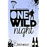 One Wild Night: An Enjoying the Chase Novella (Guarded Hearts)