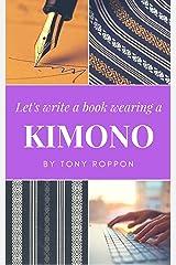 Let's write a book wearing a Kimono