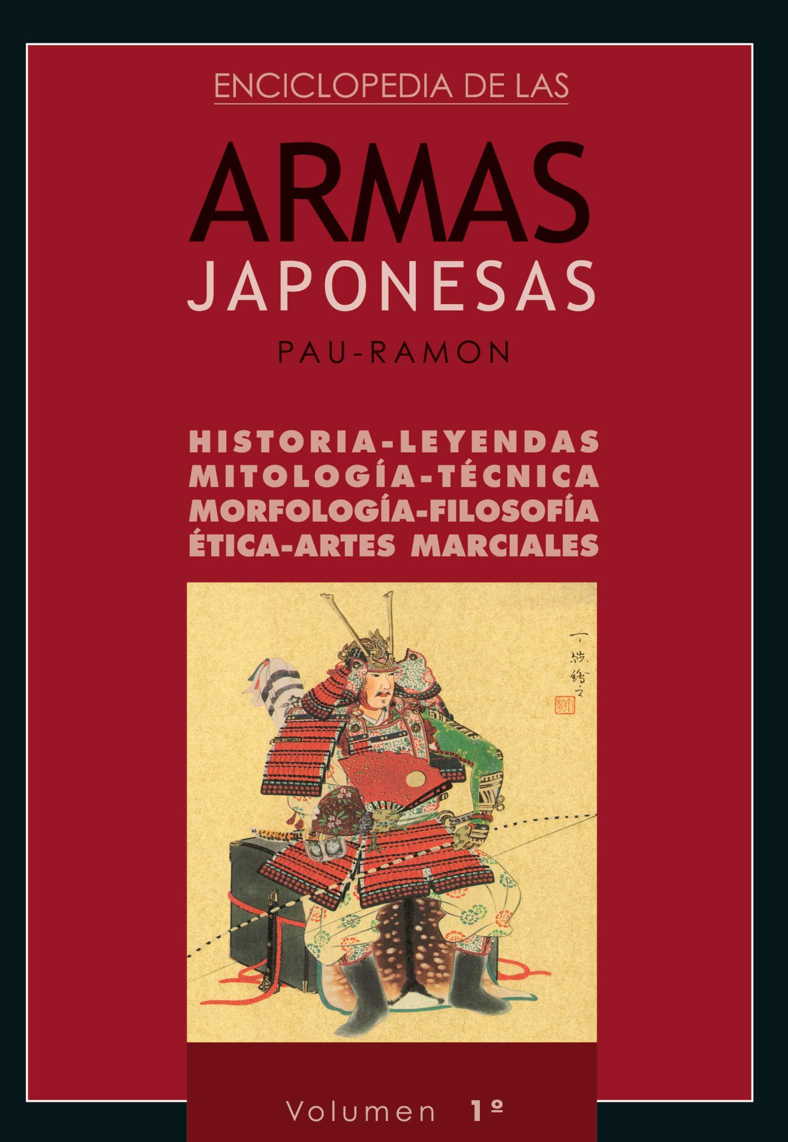 Enciclopedia de las Armas Japonesas (Volumen 1º): Amazon.es: Pau-Ramon Planellas: Libros