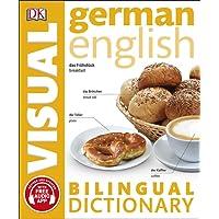 German-English Bilingual Visual Dictionary (DK Bilingual Visual Dictionaries)