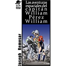 La Fisura (La Aventuras de William Perez William nº 1) (Spanish Edition) Mar 12, 2013