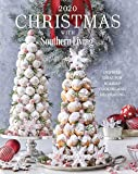 2020 Christmas with Southern Living: Inspired Ideas for Holiday Cooking and Decorating