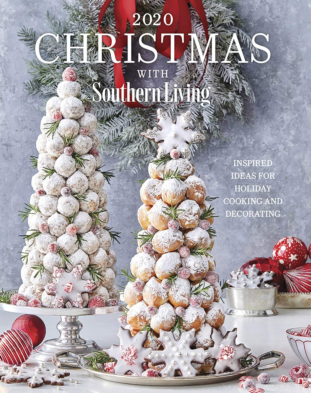 Christmas Recipes 2020 2020 Christmas with Southern Living: Inspired Ideas for Holiday