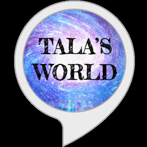 Tala's World