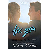 Fix You (Second Chances Book 1) (English Edition)