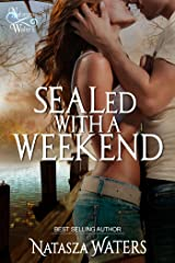 SEALed with a Weekend Kindle Edition