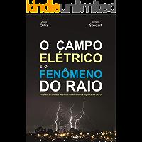 O CAMPO ELÉTRICO E O FENÔMENO DO RAIO