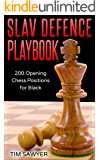 Slav Defence Playbook: 200 Opening Chess Positions for Black (Chess Opening Playbook Book 9)