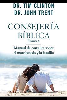 Consejera bblica tomo 4 consejeria biblica spanish edition consejera bblica tomo 2 spanish edition fandeluxe Images