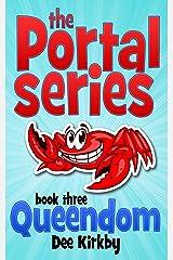 Queendom (The Portal Series Book 3) Kindle Edition