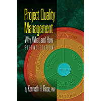 Project Quality Management, Second Edition: Why, What and How