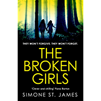 The Broken Girls: The chilling suspense thriller that will have your heart in your mouth (English Edition)