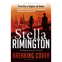 Breaking Cover: A Liz Carlyle Novel (A Liz Carlyle Thriller Book 9)