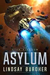 Asylum: A Star Kingdom Science Fiction Adventure Novel Kindle Edition