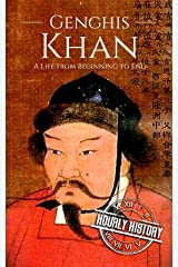 Genghis Khan: A Life From Beginning to End Kindle Edition
