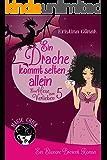 Ein Drache kommt selten allein: Der fünfte Elionore Brevent Roman (Ein Elionore Brevent Roman 5)