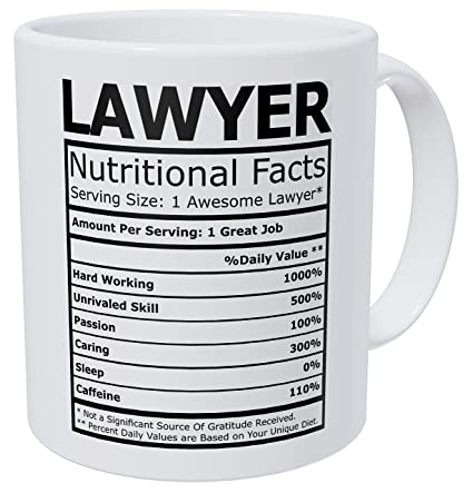 ab43dd817f6 Image Unavailable. Image not available for. Color: Wampumtuk Lawyer  Attorney Nutritional Facts Funny Coffee Mug 11 Ounces Inspirational And  Motivational