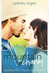 Mountain Charm (Appalachian Hearts Series Book 2) Kindle Edition
