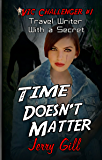 VIC: Time Doesn't Matter (The Incredible Adventures of Vic Challenger Book 1)