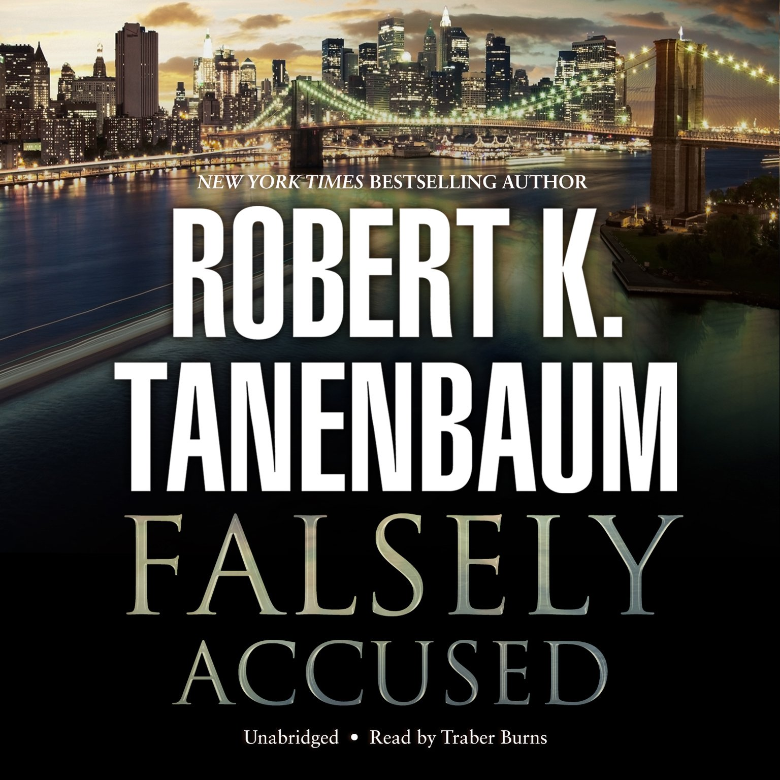 Falsely accused butch karp and marlene ciampi series book 8 falsely accused butch karp and marlene ciampi series book 8 robert k tanenbaum 9781482931181 amazon books fandeluxe Document