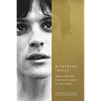 Withdrawn Traces: Searching for the Truth about Richey Manic, Foreword by Rachel Edwards