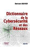 Dictionnaire de la Cybersécurité et des Réseaux