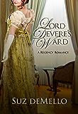 Lord Devere's Ward: A Regency Romance by Suz deMello