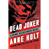 Dead Joker: Hanne Wilhelmsen Book Five (A Hanne Wilhelmsen Novel 5)
